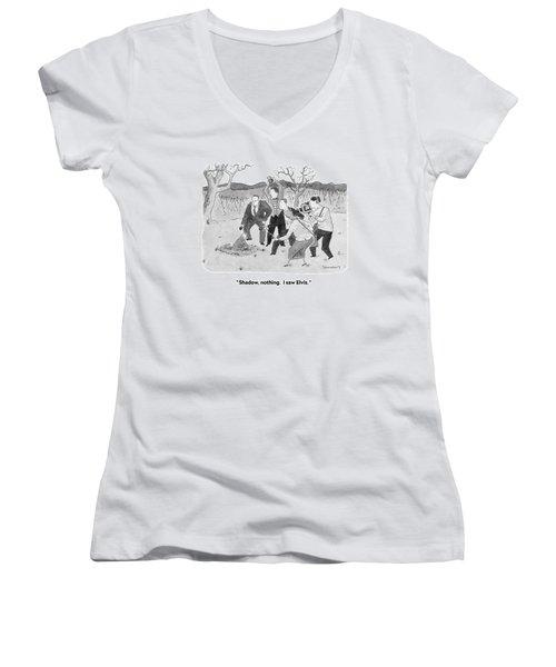 Shadow, Nothing.  I Saw Elvis Women's V-Neck T-Shirt (Junior Cut)