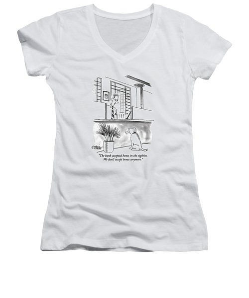 The Bank Accepted Bones In The Eighties Women's V-Neck