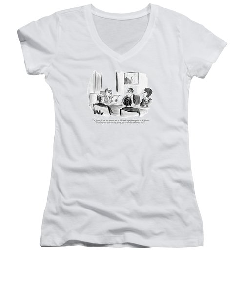The Figures For The Last Quarter Are In. We Made Women's V-Neck