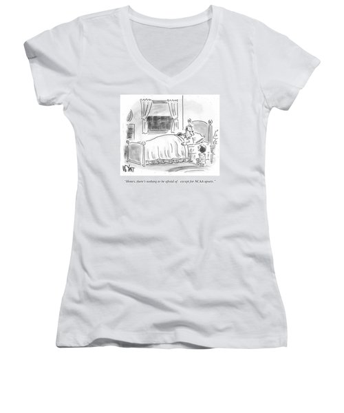 There's Nothing To Be Afraid Women's V-Neck