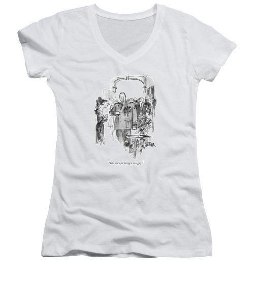 This One's For Being A Nice Guy Women's V-Neck