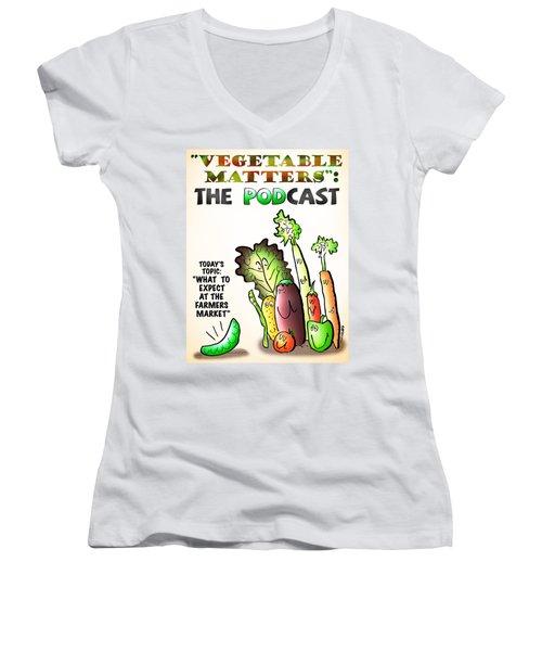Vegetable Matters The Podcast Women's V-Neck