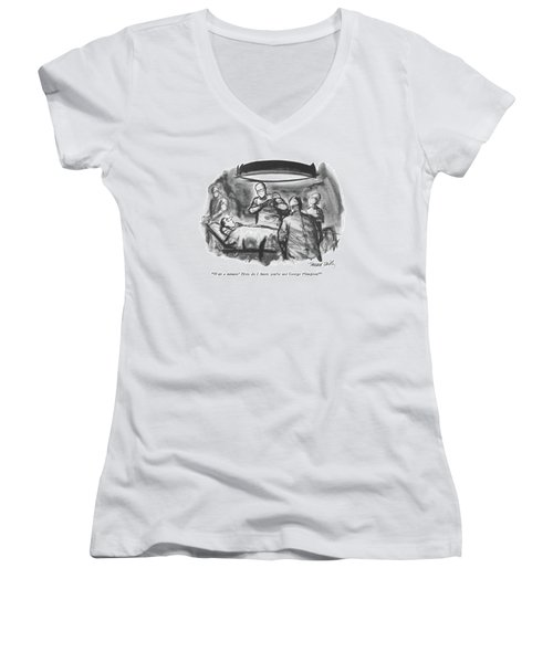 Wait A Minute!  How Do I Know You're Not George Women's V-Neck