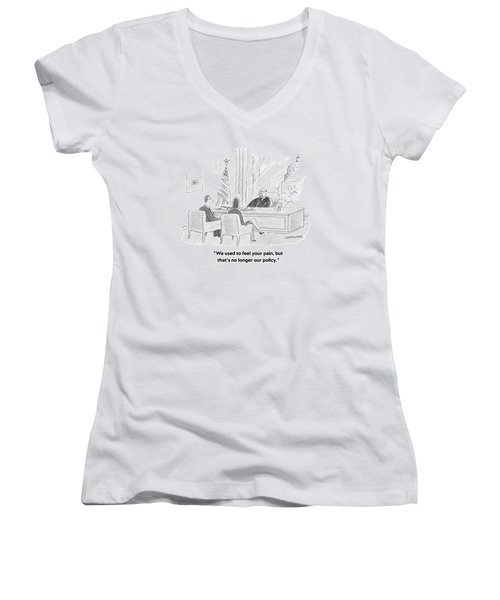 We Used To Feel Your Pain Women's V-Neck