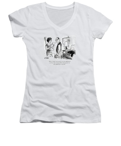 Well, If I Didn't Send Away For An Entry Women's V-Neck