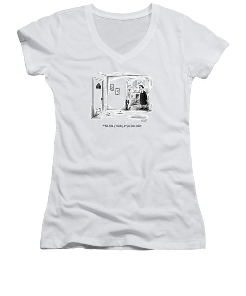 What Kind Of Mischief Are You Into Now? Women's V-Neck