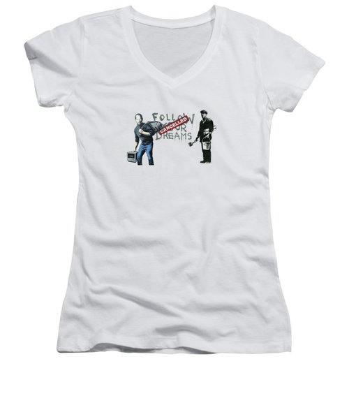 Banksy - The Tribute - Follow Your Dreams - Steve Jobs Women's V-Neck T-Shirt (Junior Cut) by Serge Averbukh