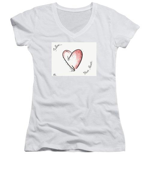 Follow Your Heart Women's V-Neck