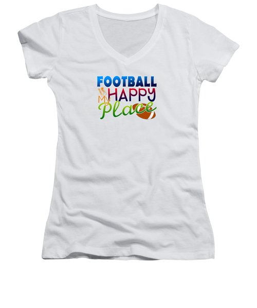Football Is My Happy Place Women's V-Neck T-Shirt (Junior Cut) by Shelley Overton