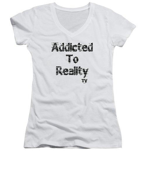 Addicted To Reality Tv - Black Print Women's V-Neck