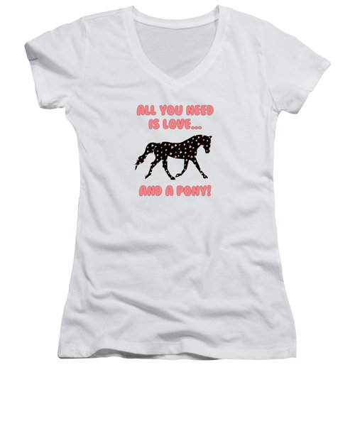 All You Need Is Love And A Pony Women's V-Neck (Athletic Fit)