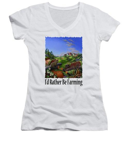 Id Rather Be Farming - Springtime Groundhog Farm Landscape 1 Women's V-Neck T-Shirt (Junior Cut) by Walt Curlee