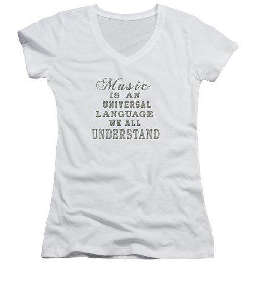 Music Is An Universal Language Typography Women's V-Neck T-Shirt (Junior Cut) by Georgeta Blanaru