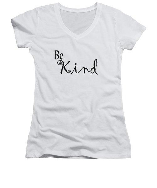 Be Kind Women's V-Neck T-Shirt (Junior Cut) by Kerri Mortenson