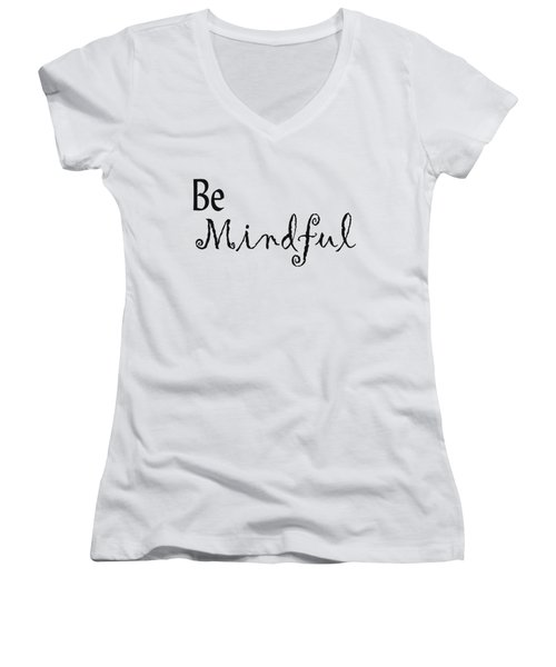 Be Mindful Women's V-Neck (Athletic Fit)