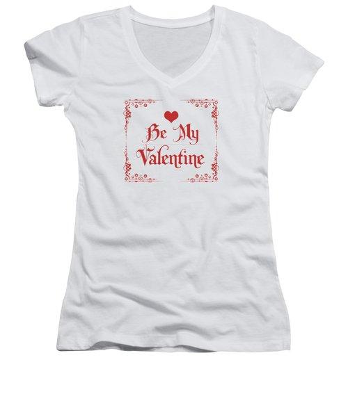 Be My Valentine Women's V-Neck