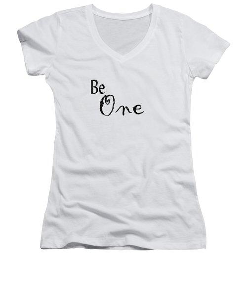 Be One Women's V-Neck T-Shirt (Junior Cut) by Kerri Mortenson