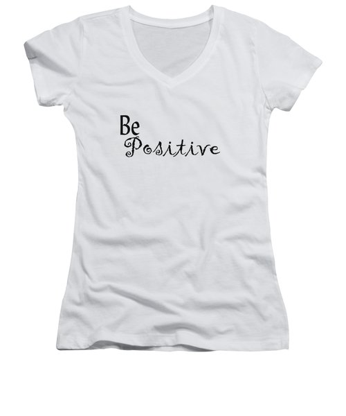 Be Positive Women's V-Neck (Athletic Fit)