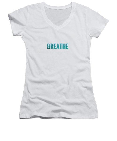Breathe White Background Women's V-Neck T-Shirt