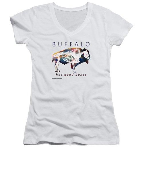 Buffalo Has Good Bones Women's V-Neck T-Shirt