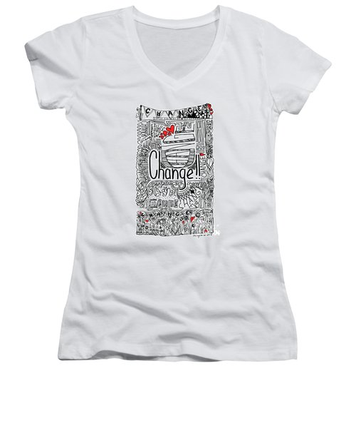 Change - Motivational Drawing Women's V-Neck (Athletic Fit)