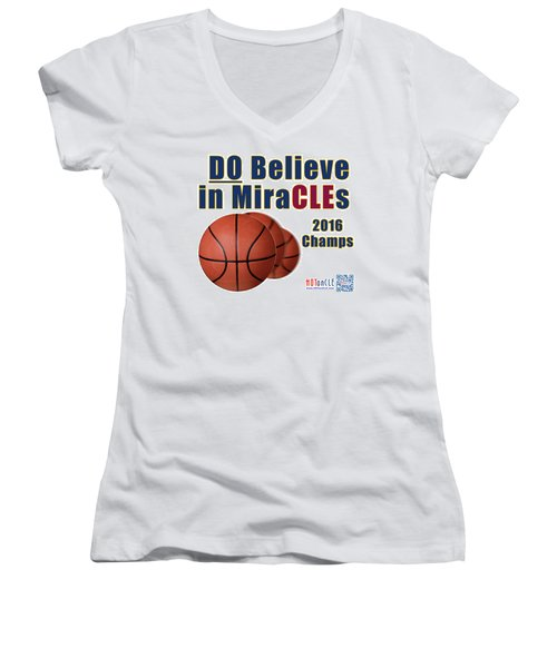 Cleveland Basketball 2016 Champs Believe In Miracles Women's V-Neck