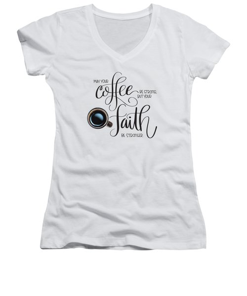 Coffee And Faith Women's V-Neck (Athletic Fit)