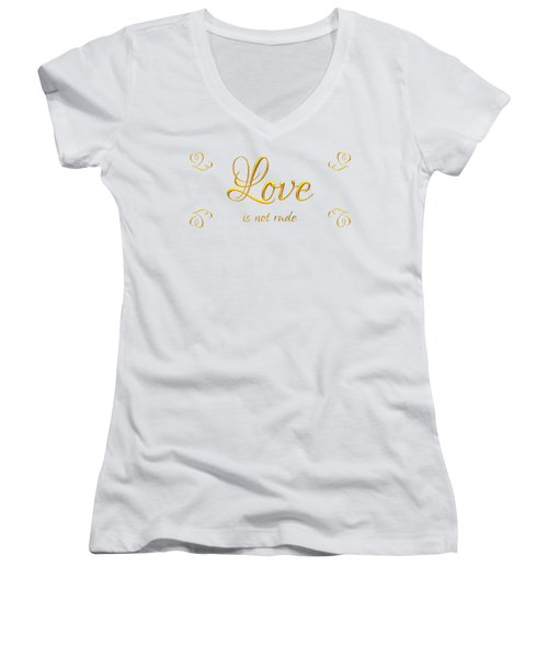 Corinthians Love Is Not Rude Women's V-Neck T-Shirt