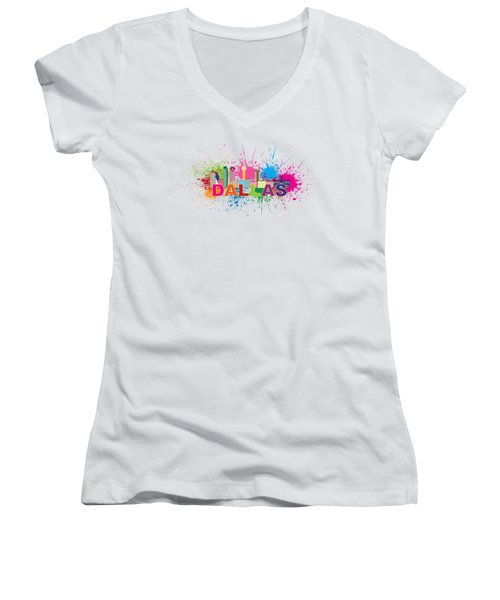 Dallas Skyline Paint Splatter Text Illustration Women's V-Neck T-Shirt (Junior Cut) by Jit Lim
