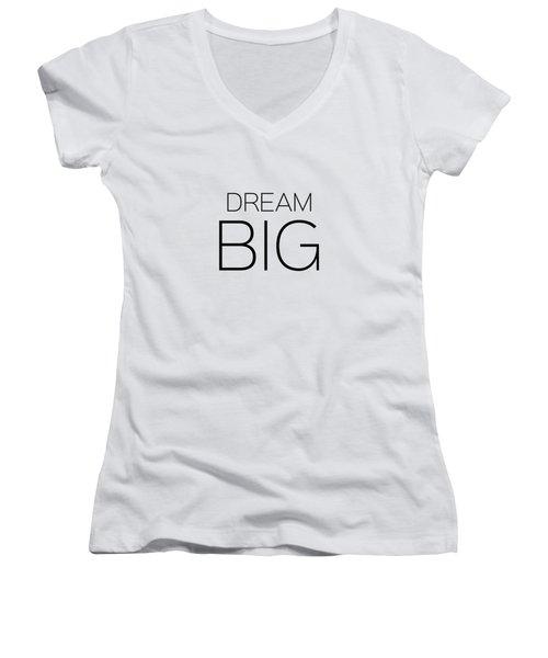 Dream Big Women's V-Neck
