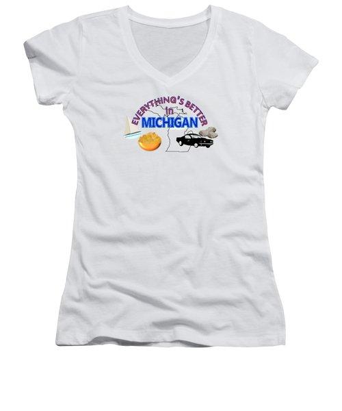 Everything's Better In Michigan Women's V-Neck T-Shirt (Junior Cut) by Pharris Art