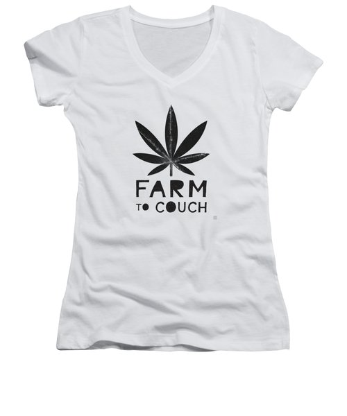 Farm To Couch Black And White- Cannabis Art By Linda Woods Women's V-Neck