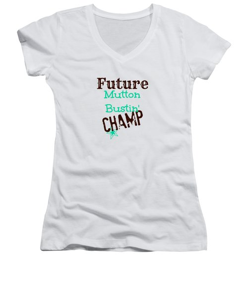 Future Mutton Bustin Champ Women's V-Neck T-Shirt (Junior Cut) by Chastity Hoff