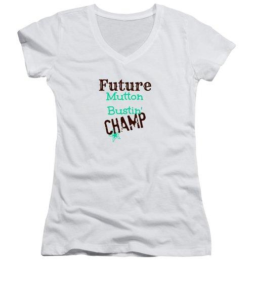 Future Mutton Bustin Champ Women's V-Neck T-Shirt