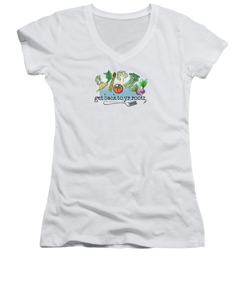 Get Back To Yr Rootz Women's V-Neck T-Shirt (Junior Cut)