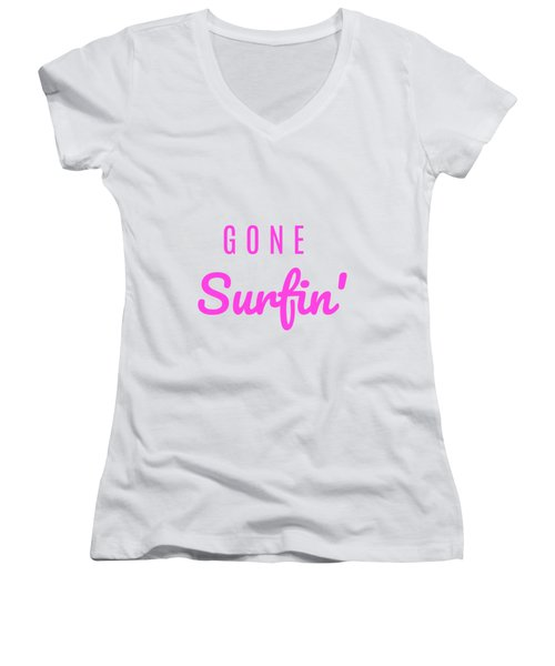 Gone Surfin' Pink Women's V-Neck T-Shirt