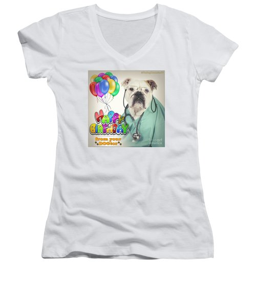 Happy Birthday From Your Dogtor Women's V-Neck