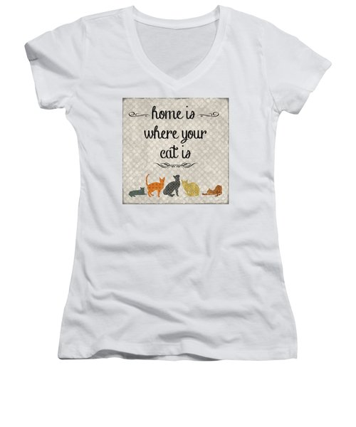 Home Is Where Your Cat Is-jp3040 Women's V-Neck T-Shirt