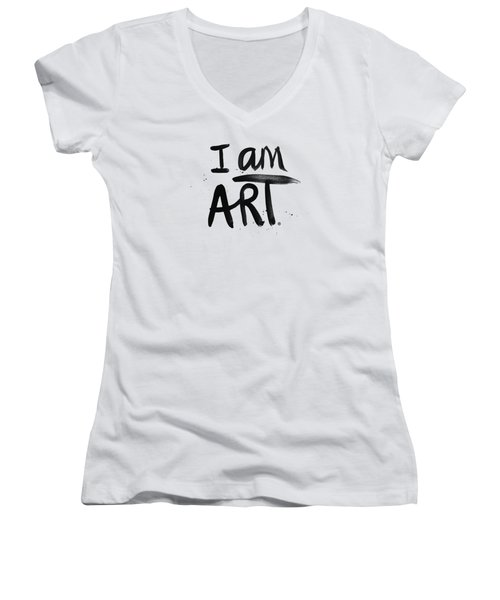 Women's V-Neck T-Shirt (Junior Cut) featuring the mixed media I Am Art Black Ink - Art By Linda Woods by Linda Woods