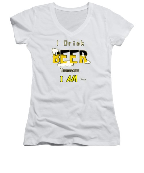 I Drink Beer Women's V-Neck T-Shirt