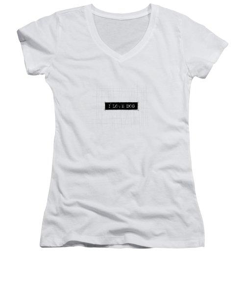 I Love Dog Word Art Women's V-Neck T-Shirt