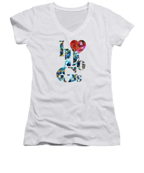 I Love Dogs By Sharon Cummings Women's V-Neck T-Shirt (Junior Cut) by Sharon Cummings