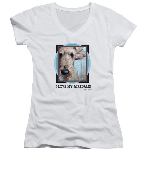 I Love My Airedale Women's V-Neck T-Shirt