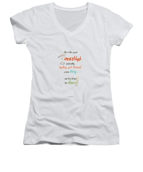 Life Is Like A Good Martini Women's V-Neck T-Shirt