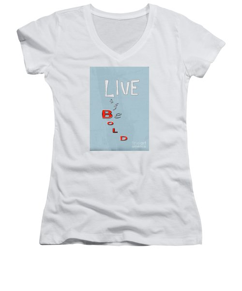 Live Life Women's V-Neck T-Shirt