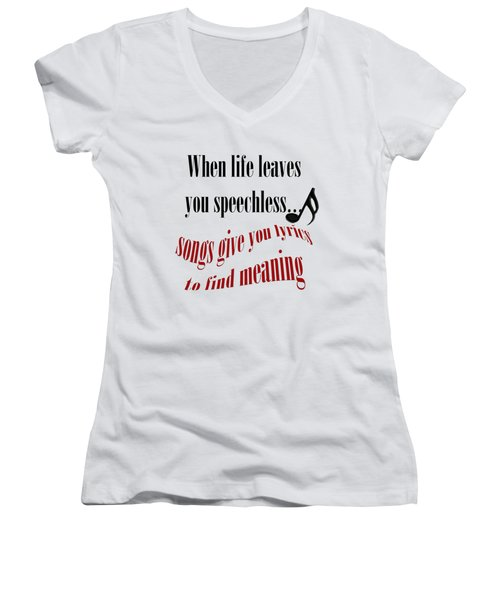 Music Gives You Lyrics To Find Meaning Women's V-Neck