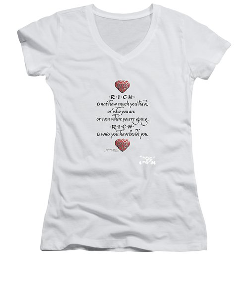 Rich Is Who You Have Beside You Women's V-Neck