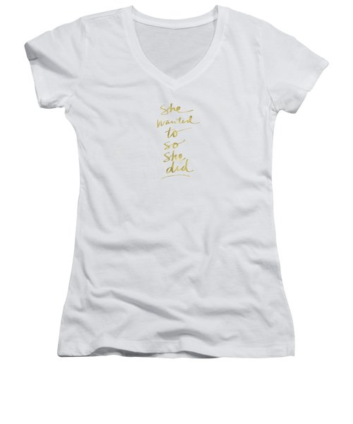 She Wanted To So She Did Gold- Art By Linda Woods Women's V-Neck (Athletic Fit)