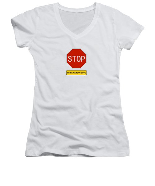 Stop In The Name Of Love Women's V-Neck