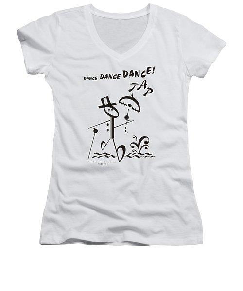 Tap Women's V-Neck T-Shirt (Junior Cut) by Maria Watt